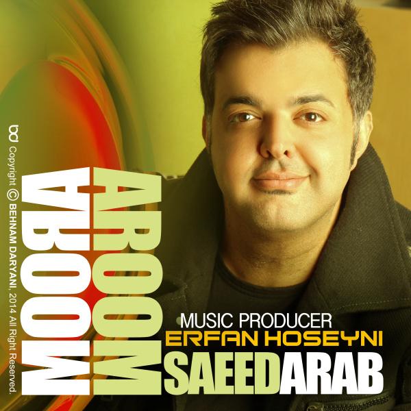دانلود آهنگ جدید سعید عرب به نام آروم آروم